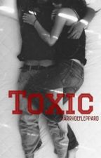 Toxic. by harrydefleppard