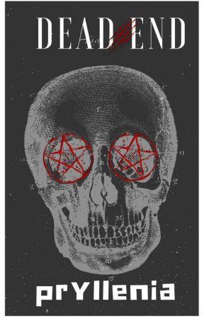 DEAD END by Pryllenia
