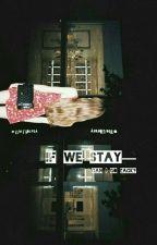 If We Stay [ do kyungsoo ❄ Kim Jisoo ] 🔹complete🔹 by xxvyos