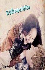 """Vibración - Segundo libro de la saga """"Choque"""" (Everlark) by ale_giron"""