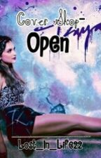 Cover Shop-Open by Lost_In_Life22