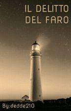 IL DELITTO DEL FARO by dedde210