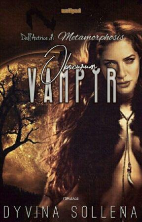 Vampyr || Obscurum Series Vol. 2 by DyvinaSollena