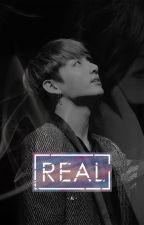 Real | Jungkook Fanfiction by LJayJL