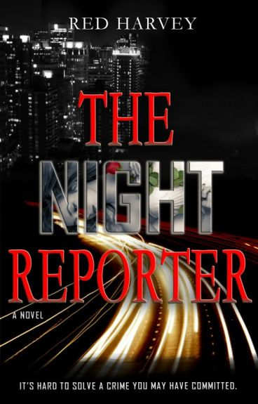 The Night Reporter #MysteryFriday by Red_Harvey