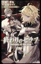 Owari no Seraph Kyuuketsuki Mikaela no Monogatari Volumen 1 by LinaSoly