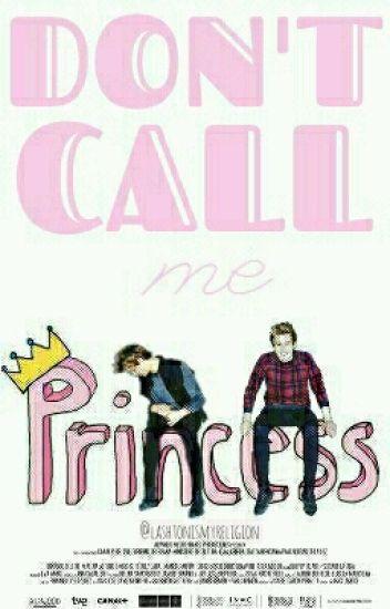 Don't Call Me Princess! [ nueva versión. ]