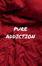 Pure Addiction [MxM] by kat_96