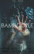 Bamboozle - ( 1D & 5sos ) by the_azna