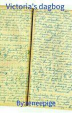 Victoria's dagbog  by reneepige