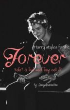 Forever [ harry styles fanfic ] by fangirlparadise