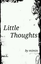 Little Thoughts by mimin00360