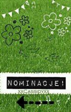 Nominacje! by xxCassidyxx