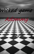 Wicked game by Deira-Vinra