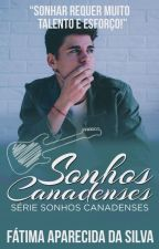 Sonhos Canadenses (Charming Canadians) by FatimaApSilva