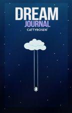 Dream Journal by CattyRose10