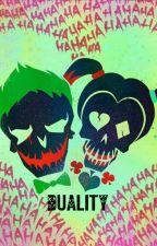 "Duality|| Sequel ""Joker's Pets"" by itsalljustforfun"
