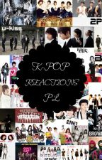 ♥ K-POP REACTIONS PL  ♥ by _mayiko_