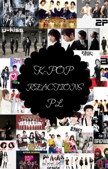 ♥ K-POP REACTIONS PL  ♥