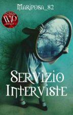 Servizio Interviste personaggi. by Mariposa_82