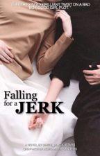 Falling For A Jerk by black_white_stars