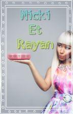 Nicki et Rayan by RayooMinaj
