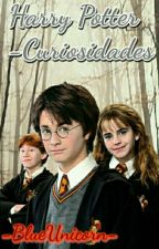 Harry Potter-Curiosidades by -BlueUnicorn-