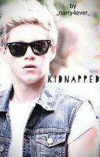 Kidnapped (Niall Horan) [Completed] by _Narry4ever_