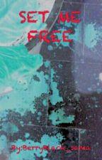 19 days - Set me free by Azako-chan