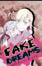 Fakes Dreams by Sugarchita