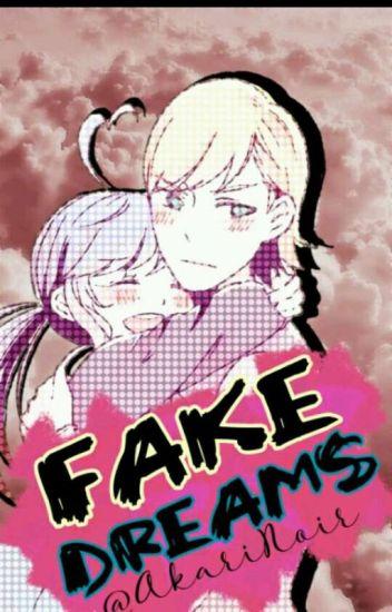Fakes Dreams