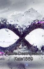 Future Destruction  by kate1669