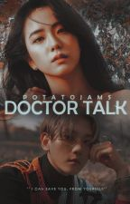 ❝Doctor talk❞ + bbyn by PotatoJams