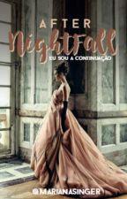 After NightFall  Vol.2 by MarianaSinger