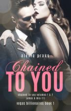 Chained to You: Bounded (Dark Billionaires #1) by AlexiaPraks