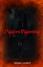 HallowPalooza | MV short story by 3dream_writer3