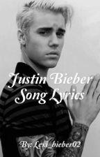 Justin Bieber Song Lyrics by lexi_bieber02