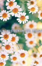 LA HISTORIA DE HANA✨✨ by Pili16-
