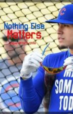 Nothing Else Matters by -almora