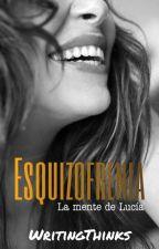 Esquizofrenia by WritingThinks
