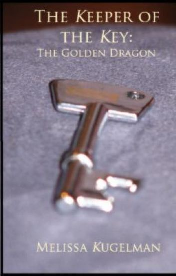 The Keeper of the Key I - The Golden Dragon