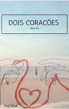 Ele & Ela: O Conto de Dois Corações by NiveaLuz