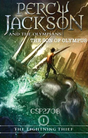 Percy Jackson, the Son of Olympus: The Lightning Thief