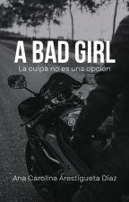 A Bad Girl by CaroBooksVzla