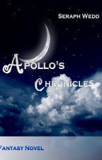 Apollo's Chronicles    Original Light Novel (#ABA2017) by SeraphWedd