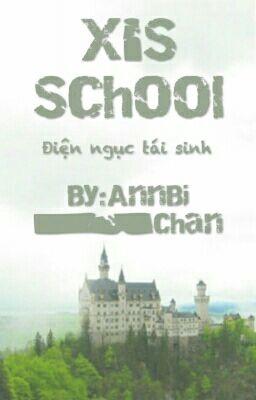 X's School [] _ [] Điện Ngục Tái Sinh