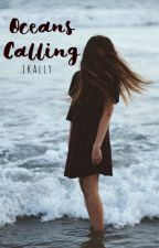 Oceans Calling by ikally