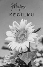 Mentari Kecil ku ( On Hold ) by Denz91