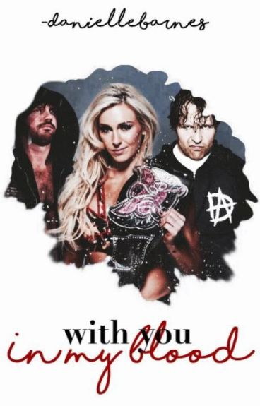 » In My Blood « [styles, charlotte, ambrose]