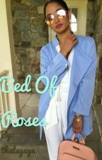 Bed of Roses  by thatsyaya